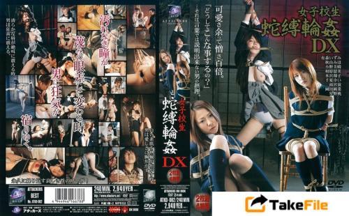 [ATKD-062] Akiyama Miho 女子校生蛇縛輪姦DX Ono Miharu, Chinatsu Yui, Aihara Rumi Gangbang ATTACKERS