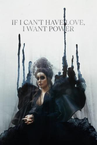 If I Cant Have Love I Want Power (2021) [720p] [WEBRip] [YTS Mx]